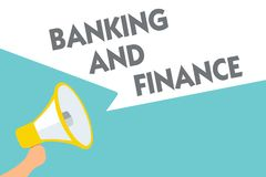 Conceptual hand writing showing Banking And Finance. Business photo text Accounting and entities stocks Money interests Symbol ala. Rming speaker signals Stock Image