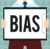 Conceptual hand writing showing Bias. Business photo text Prejudice in favor of and against one thing Considered to be. Unfair royalty free illustration