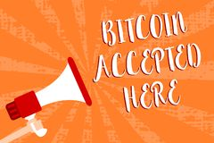 Conceptual hand writing showing Bitcoin Accepted Here. Business photo showcasing you can purchase things through Cryptocurrencies. Script message warning Royalty Free Stock Images