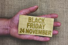 Conceptual hand writing showing Black Friday 24 November. Business photo showcasing Special sales Thanksgiving discounts Clearance stock image