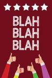 Conceptual hand writing showing Blah Blah Blah. Business photo text Talking too much false information gossips non-sense speaking. Men women hands thumbs up royalty free illustration