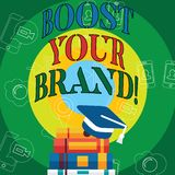 Conceptual hand writing showing Boost Your Brand. Business photo text improve your models name in your field overcome. Competitors stock illustration