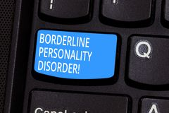 Conceptual hand writing showing Borderline Personality Disorder. Business photo text mental disorder marked by unstable stock images