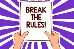 Conceptual hand writing showing Break The Rules. Business photo text Make changes do everything different Rebellion Reform Paper p. Age text lines hand wave stock illustration