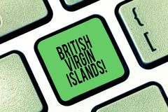 Conceptual hand writing showing British Virgin Islands. Business photo showcasing British Overseas Territory in the royalty free stock photos