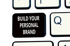 Conceptual hand writing showing Build Your Personal Brand. Business photo text The practice of showing marketing. Themselves stock photos