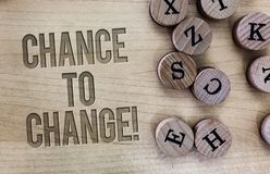 Conceptual hand writing showing Chance To Change. Business photo showcasing The opportunity for transformation New Business Ideas.  stock photo