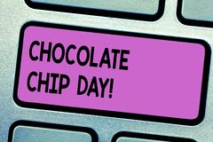 Conceptual hand writing showing Chocolate Chip Day. Business photo text date to enjoy tasty bits of choco in your stock photo