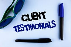 Conceptual hand writing showing Client Testimonials. Business photo showcasing Customer Personal Experiences Reviews Opinions Feed. Back written plain background Stock Photo