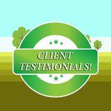 Conceptual hand writing showing Client Testimonials. Business photo showcasing Written Declaration Certifying. Conceptual hand writing showing Client royalty free illustration