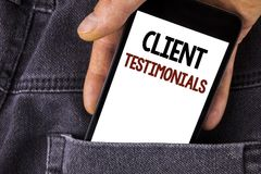 Conceptual hand writing showing Client Testimonials. Business photo text Customer Personal Experiences Reviews Opinions Feedback w. Ritten Mobile Phone holding Stock Photos