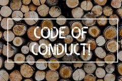 Conceptual hand writing showing Code Of Conduct. Business photo text Follow principles and standards for business