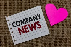 Conceptual hand writing showing Company News. Business photo text Latest Information and happening on a business Corporate Report. Piece paper Romantic ideas stock photography