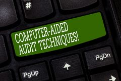 Conceptual hand writing showing Computer Aided Audit Techniques. Business photo text Using computer to automate IT audit. Process Keyboard key Intention to stock image
