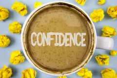 Conceptual hand writing showing Confidence. Business photo text Never ever doubting your worth, inspire and transform yourself wri. Tten Coffee in Cup within royalty free stock photos