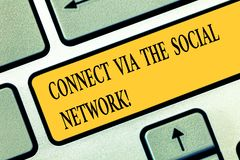 Conceptual hand writing showing Connect Via The Social Network. Business photo text Online communications networking. Advance Keyboard key Intention to create royalty free stock image