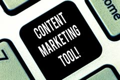 Conceptual hand writing showing Content Marketing Tool. Business photo showcasing Aid use to create and analysisage. Content marketing Keyboard key Intention to stock images