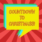 Conceptual hand writing showing Countdown To Christmas. Business photo showcasing period of time leading up to a significant event. Stack of Speech Bubble royalty free illustration