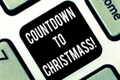 Conceptual hand writing showing Countdown To Christmas. Business photo showcasing period of time leading up to a. Significant event Keyboard key Intention to royalty free illustration