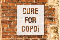 Conceptual hand writing showing Cure For Copd. Business photo text Medical treatment over Chronic Obstructive Pulmonary. Disease Brick Wall art like Graffiti royalty free stock photo
