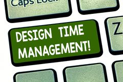 Conceptual hand writing showing Design Time Management. Business photo showcasing Coordination of activities to maximize. The effort Keyboard key Intention to stock images