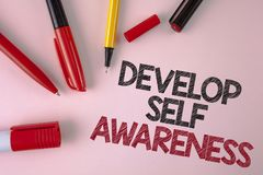 Conceptual hand writing showing Develop Self Awareness. Business photo text What you think you become motivate and grow written on. Conceptual hand writing Stock Photo