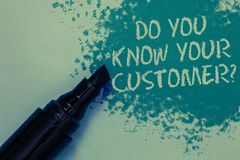 Conceptual hand writing showing Do You Know Your Customer question. Business photo showcasing Have into account client likes opini. On Sprinkle blue color on stock images
