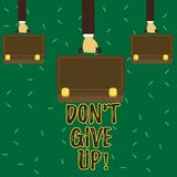 Conceptual hand writing showing Don T Give Up. Business photo showcasing Keep trying until you succeed follow your. Dreams goals royalty free illustration
