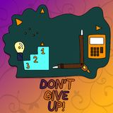 Conceptual hand writing showing Don T Give Up. Business photo showcasing Keep trying until you succeed follow your. Dreams goals vector illustration