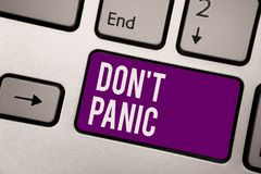 Conceptual hand writing showing Don t not Panic. Business photo showcasing sudden strong feeling of fear prevents reasonable thoug. Ht Keyboard purple key royalty free illustration