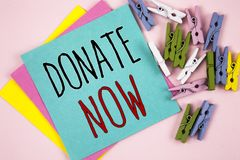 Conceptual hand writing showing Donate Now. Business photo showcasing Give something to charity Be an organ donor Help others Conc. Conceptual hand writing royalty free stock photo