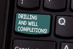 Conceptual hand writing showing Drilling And Well Completions. Business photo text Oil and gas petroleum industry. Engineering Keyboard key Intention to create royalty free stock image
