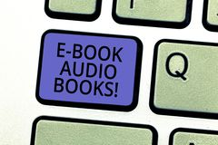Conceptual hand writing showing E Book Audio Books. Business photo showcasing recording on CD or cassette of reading royalty free stock photos