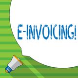 Conceptual hand writing showing E Invoicing. Business photo showcasing Company encourages use of digital billing. Conceptual hand writing showing E Invoicing stock illustration