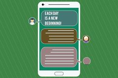 Conceptual hand writing showing Each Day Is A New Beginning. Business photo showcasing Every morning you can start again. Inspiration Mobile Messenger Screen royalty free illustration