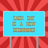 Conceptual hand writing showing Each Day Is A New Beginning. Business photo text Every morning you can start again. Inspiration Blank Outdoor Color Signpost vector illustration