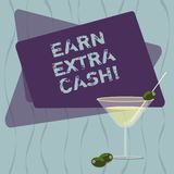 Conceptual hand writing showing Earn Extra Cash. Business photo text Make additional money more incomes bonus revenue. Benefits Filled Cocktail Wine Glass with vector illustration