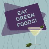 Conceptual hand writing showing Eat Green Foods. Business photo text Eating more vegetables healthy diet vegetarian. Veggie demonstrating Filled Cocktail Wine stock illustration