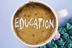 Conceptual hand writing showing Education. Business photo showcasing Teaching of students by implementation of latest technology w. Ritten Coffee in Cup plain Royalty Free Stock Photo
