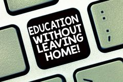Conceptual hand writing showing Education Without Leaving Home. Business photo text Homeschooling Online education. Elearning Keyboard Intention to create royalty free stock photos
