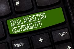 Conceptual hand writing showing Email Marketing Deliverability. Business photo text Ability to deliver emails to. Subscribers Keyboard key Intention to create stock image
