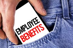 Conceptual hand writing showing Employee Benefits. Business photo showcasing list of advantage recruiter get at work Insurance wri. Tten Mobile phone holding by Royalty Free Stock Photos