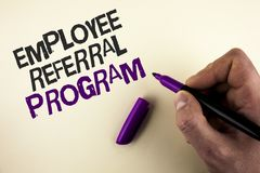 Conceptual hand writing showing Employee Referral Program. Business photo showcasing Recommend right jobseeker share vacant job po. St written by Man plain stock image