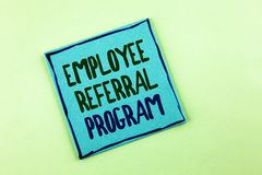 Conceptual hand writing showing Employee Referral Program. Business photo showcasing strategy work encourage employers through pri. Zes written Sticky Note Paper stock photography