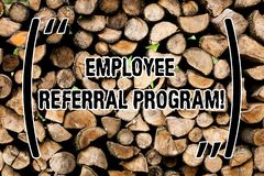 Conceptual hand writing showing Employee Referral Program. Business photo text internal recruitment method employed by. Conceptual hand writing showing Employee stock image