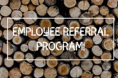 Conceptual hand writing showing Employee Referral Program. Business photo text Recommend right jobseeker share vacant. Conceptual hand writing showing Employee stock photography