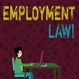 Conceptual hand writing showing Employment Law. Business photo text encompassing all areas of employer employee. Conceptual hand writing showing Employment Law vector illustration