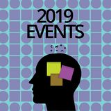 Conceptual hand writing showing 2019 Events. Business photo text New year celebrations schedule calendar important event. Planning royalty free illustration