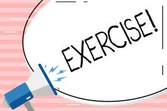 Conceptual hand writing showing Exercise. Business photo showcasing Activity requiring physical effort Bringing into. Conceptual hand writing showing Exercise stock illustration