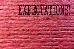 Conceptual hand writing showing Expectations. Business photo text hugh sales in equity market assumptions by an expert analyst. Brick Wall art like Graffiti royalty free stock photos